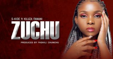 DOWNLOAD MP3 S Kide ft Kiluza Fanani - Zuchu