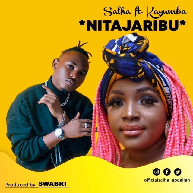DOWNLOAD MP3 Salha Ft Kayumba – Nitajaribu