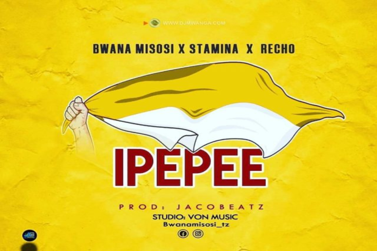 DOWNLOAD MP3 Bwana Misosi X Stamina X Recho - Ipepee