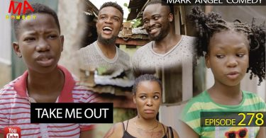 DOWNLOAD COMEDY Episode 278 Mark Angel Comedy - Take Me Out