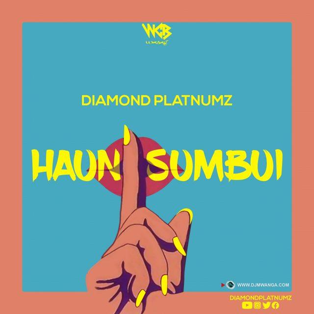 DOWNLOAD MP3 Diamond Platnumz – Haunisumbui