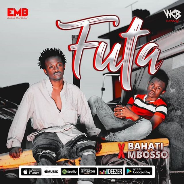 DOWNLOAD MP3 Bahati X Mbosso - Futa
