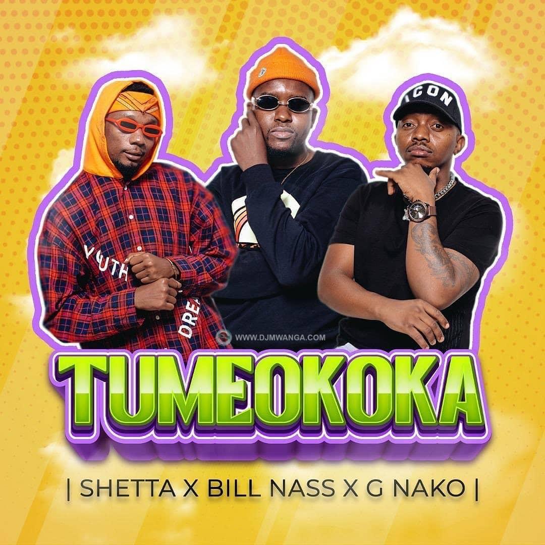 DOWNLOAD MP3 G Nako X Shetta X Billnass – Tumeokoka