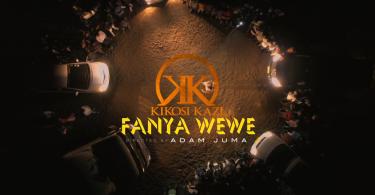 DOWNLOAD MP3 Kikosi Kazi – Fanya Wewe