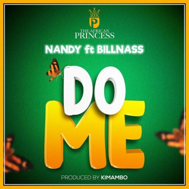DOWNLOAD MP3 Nandy Ft Billnass – Do me