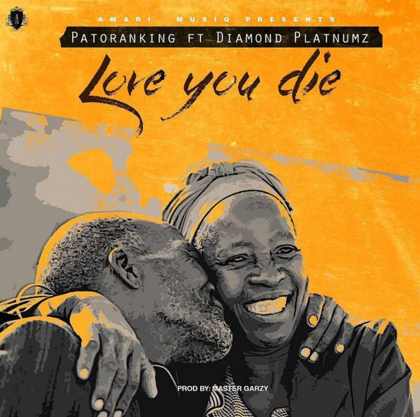 DOWNLOAD MP3 Patoraking Ft Diamond Platnumz – Love you die