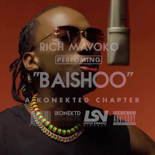 DOWNLOAD MP3 Rich Mavoko – Baishoo (A konetkd session)
