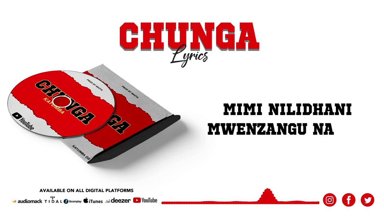 DOWNLOAD VIDEO Kayumba - Chunga