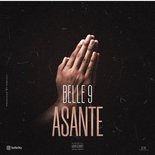 DOWNLOAD MP3 Belle 9 – Asante