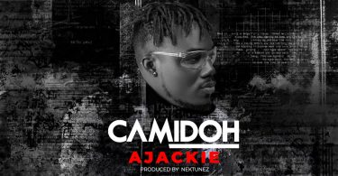 DOWNLOAD MP3 Camidoh - Ajackie