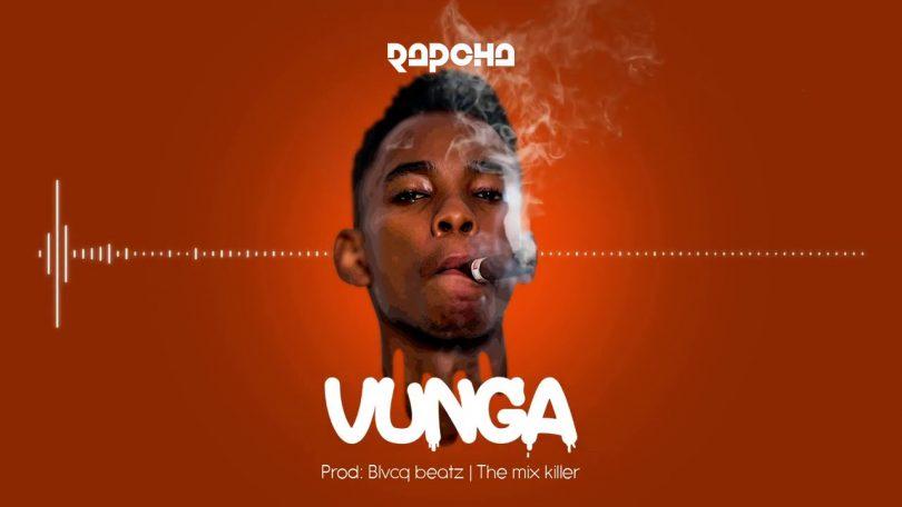 DOWNLOAD MP3 Rapcha - Vunga