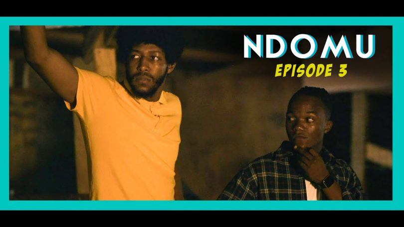 DOWNLOAD VIDEO Ndomu – Wa Jamaica Episode 03