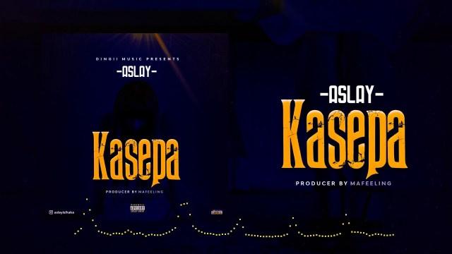 MP3 DOWNLOAD Aslay – Kasepa