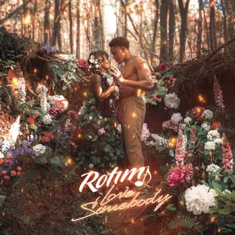 MP3 DOWNLOAD Rotimi - Love Somebody