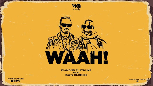 MP3 DOWNLOAD Diamond Platnumz Ft. Koffi Olomide – Waah!
