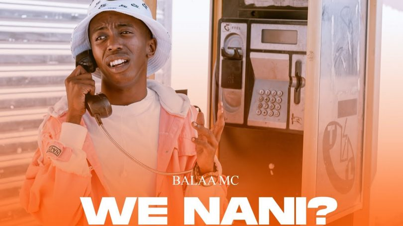 MP3 DOWNLOAD Balaa Mc - We Nani