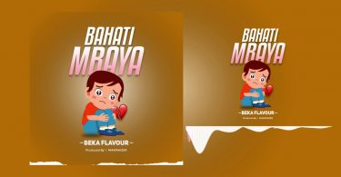 MP3 DOWNLOAD Beka Flavour - Bahati Mbaya