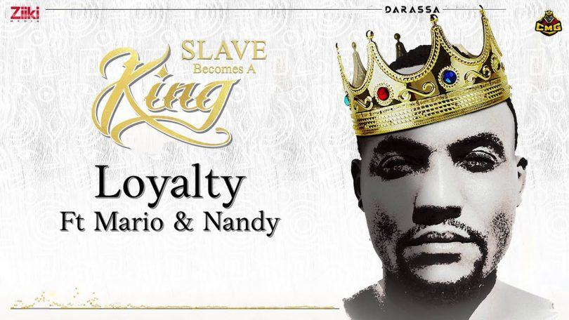 MP3 DOWNLOAD Darassa Ft Mario & Nandy - Loyalty