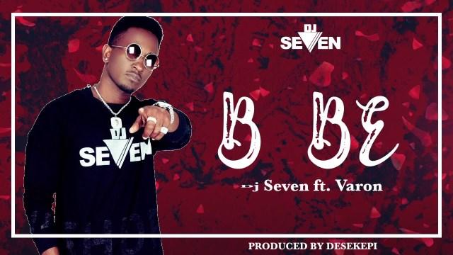 MP3 DOWNLOAD Dj seven ft Varon – Bebe