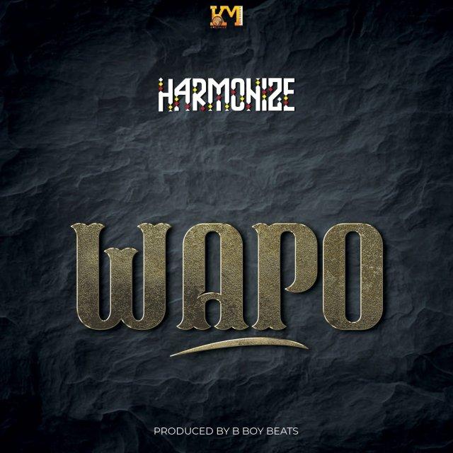 MP3 DOWNLOAD Harmonize – Wapo