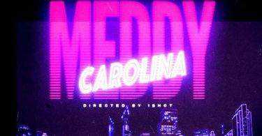 MP3 DOWNLOAD Meddy - Carolina