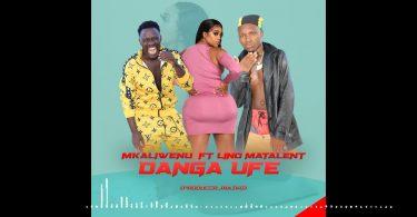 MP3 DOWNLOAD Mkaliwenu X Lino - Danga Ufe