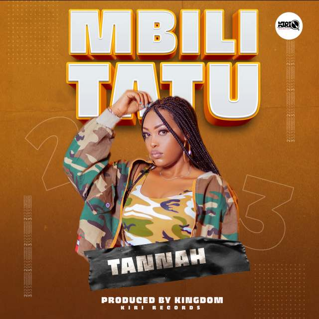 MP3 DOWNLOAD Tannah – Mbili tatu