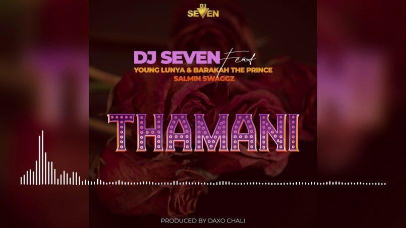 MP3 DOWNLOAD Young Lunya, Baraka Da Prince, Salmin Swaggz Ft Dj Seven - Thamani