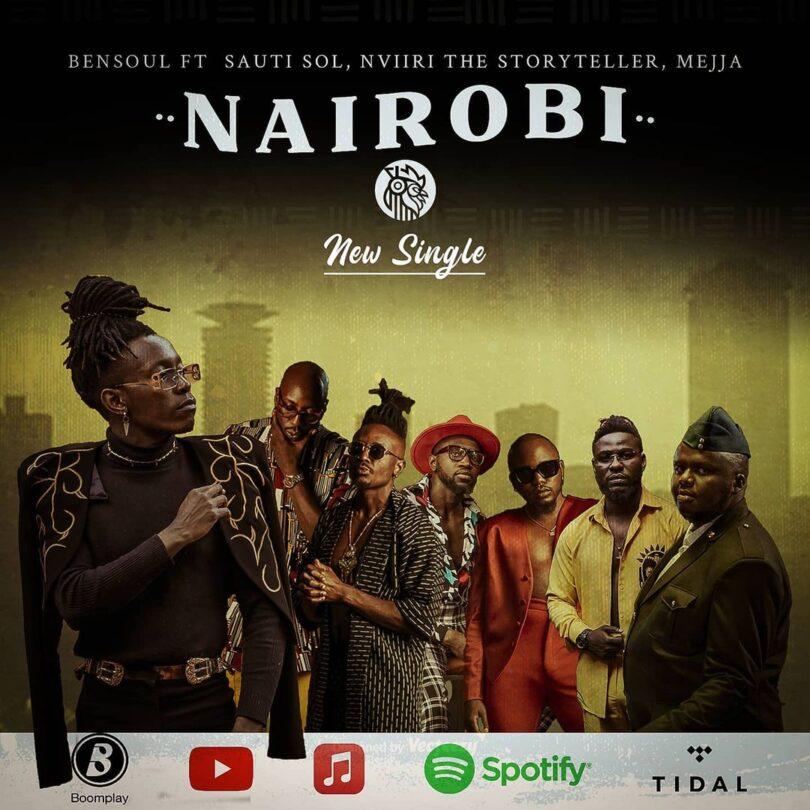 MP3 DOWNLOAD Bensoul Ft Sauti Sol, Nviiri the Storyteller, Mejja – Nairobi