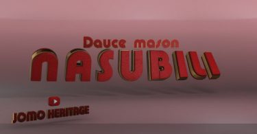 MP3 DOWNLOAD Dauce Mason – Nasubiri