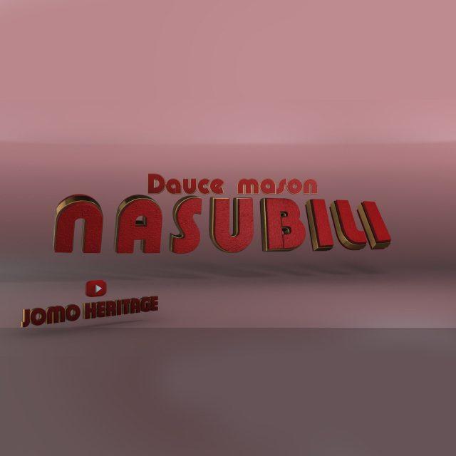 MP3 DOWNLOAD Dauce Mason – Nasubiri