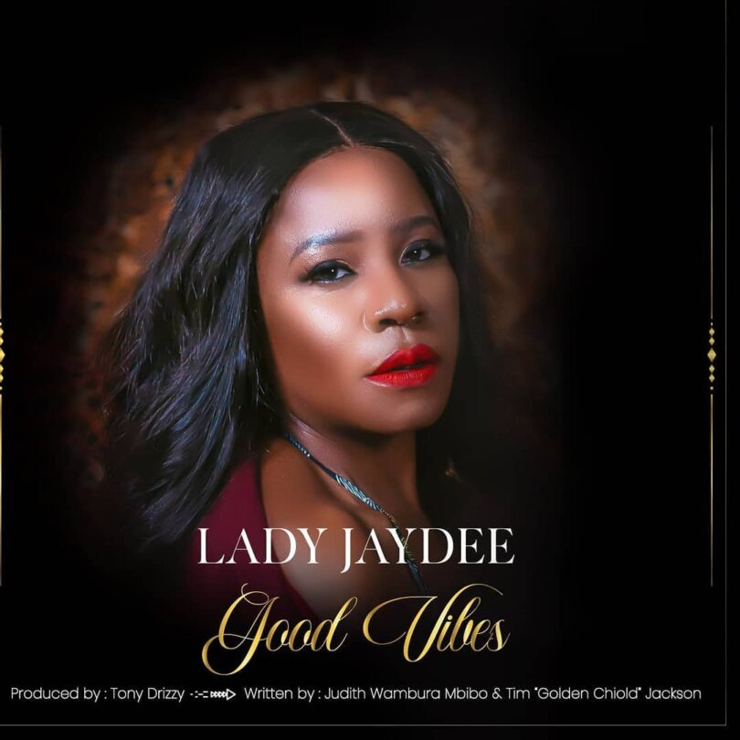 MP3 DOWNLOAD Lady Jaydee – Good Vibes