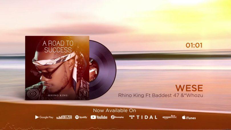 MP3 DOWNLOAD Rhino King Ft Baddest 47 & Whozu - Wese
