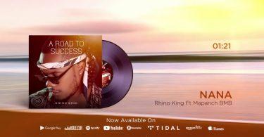 MP3 DOWNLOAD Rhino King Ft Mapanch BMB - Nana
