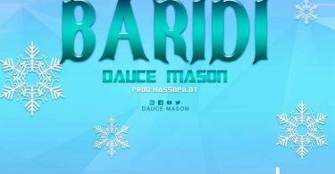 MP3 DOWNLOAD Dauce Mason - Baridi