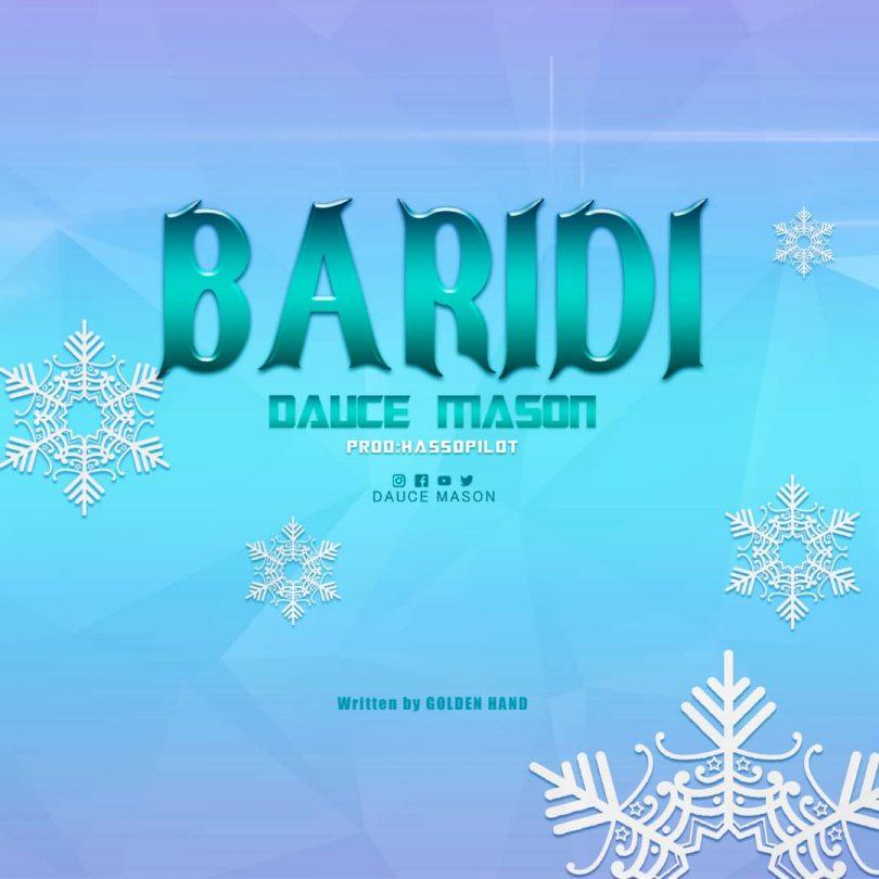 MP3 DOWNLOAD Dauce Mason - Baridi