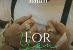MP3 DOWNLOAD Marioo – For You