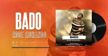 MP3 DOWNLOAD Rose Muhando – Bado