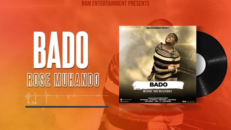 MP3 DOWNLOAD Rose Muhando – Bado
