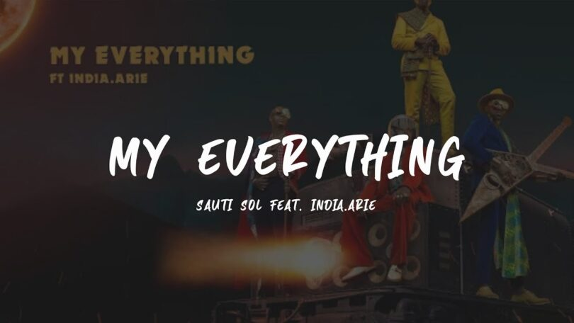MP3 DOWNLOAD Sauti Sol ft India Arie - - My Everything