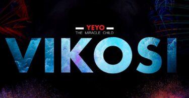 "MP3 DOWNLOAD YEYO ""The Miracle Child"" - Vikosi"