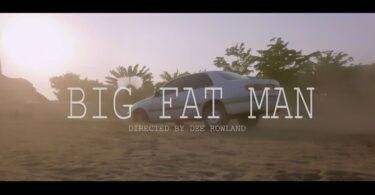 VIDEO DOWNLOAD Chidi Beenz – Big Fat Man