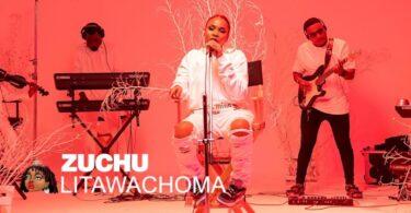 VIDEO DOWNLOAD Zuchu Unplugged – Litawachoma