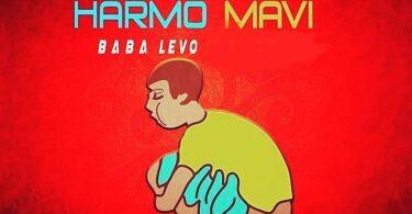 MP3 DOWNLOAD Baba Levo - Harmo Mavi