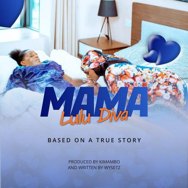 MP3 DOWNLOAD Lulu Diva – Mama