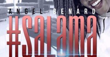 MP3 DOWNLOAD Angel Benard – Salama