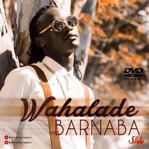MP3 DOWNLOAD Barnaba - Wahalade
