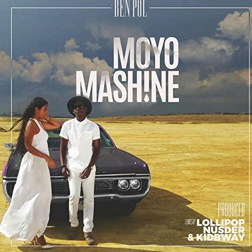 MP3 DOWNLOAD Ben Pol - Moyo Mashine