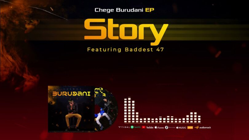 MP3 DOWNLOAD Chege Feat Baddest 47 - Story