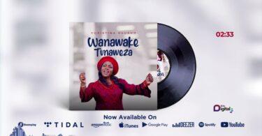 MP3 DOWNLOAD Christina Shusho - Wanawake Tunaweza